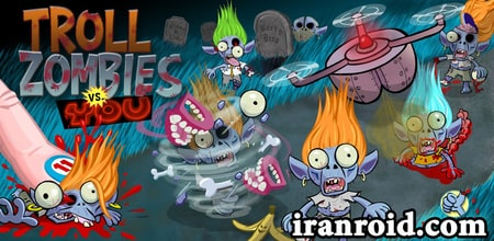 بازی Troll Zombies vs You